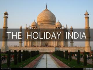 The Holiday India