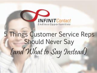 5 Things Customer Service Reps Should Never Say (and What to Say Instead)