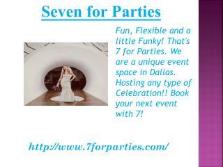 Wedding Venues in Dallas Design District - Seven for Parties