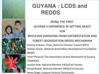 GUYANA : LCDS and REDDS
