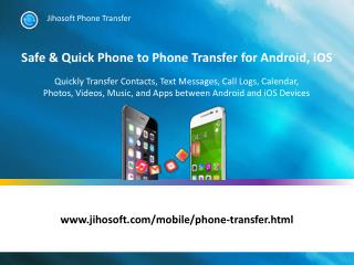 Phone to Phone Transfer - Transfer Data between Android & iPhone