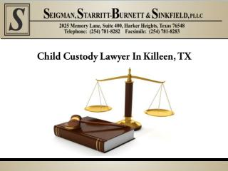 Child Custody Lawyer In Killeen, TX