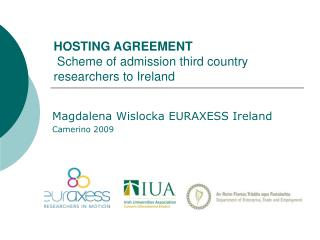 HOSTING AGREEMENT  Scheme of admission third country researchers to Ireland