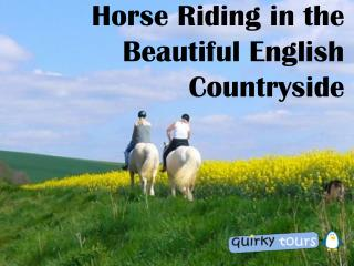 Horse Riding in the Beautiful English Countryside