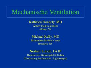 Mechanische Ventilation
