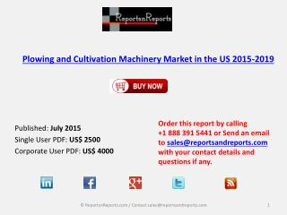 Plowing and Cultivation Machinery Market in the US 2015-2019