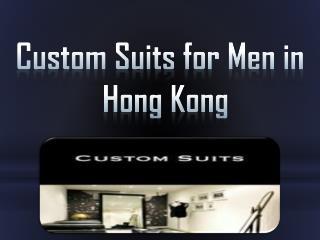 Custom Suits for Men in Hong Kong