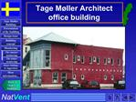 Tage M ller Architect  office building