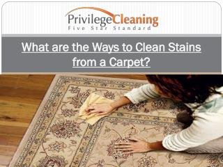 What are the Ways to Clean Stains from a Carpet