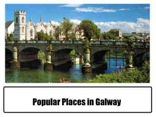 Popular Places in Galway