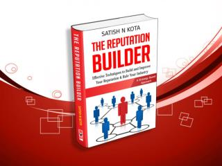 The Reputation Builder Book by Satish Kota
