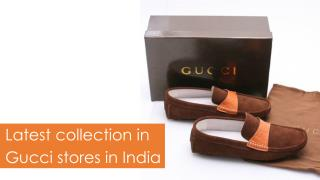 Latest collection in Gucci stores in India