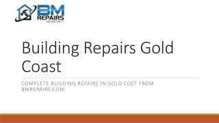 Building Repairs Gold Coast