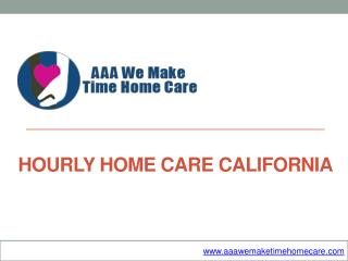 Hourly Home Care California