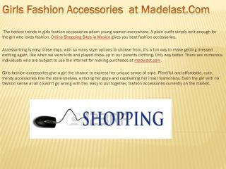 Girls Fashion Accessories  at Madelast.Com.