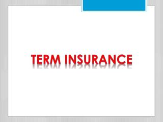 Lesson For Term Insurance Buyers
