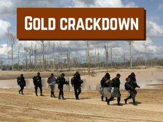 Gold crackdown