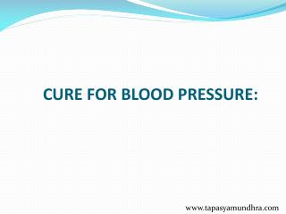 CURE FOR BLOOD PRESSURE
