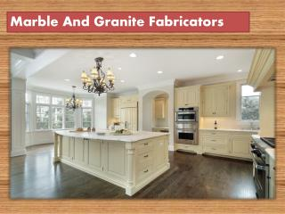 Marble And Granite Fabricators