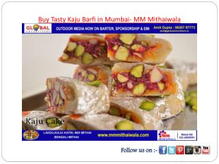 Buy Tasty Kaju Barfi in Mumbai- MM Mithaiwala