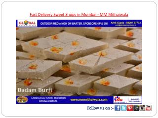 Fast Delivery Sweet Shops in Mumbai - MM Mithaiwala