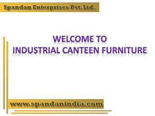 Industrial Canteen Furniture Ahmedabad