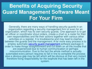 Benefits of Acquiring Security Guard Management Software Meant For Your Firm