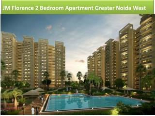JM Florence 2 Bedroom Apartment Greater Noida West