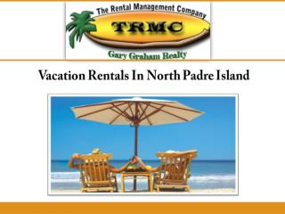 Vacation Rentals In North Padre Island