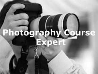 Explore Photography Course Expert