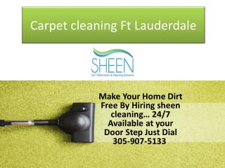 Sheen cleaning   the professional carpet cleaning in  ft lauderdale