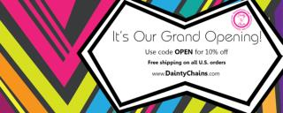 Dainty Chains Official Grand Opening