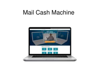 Mail Cash Machine