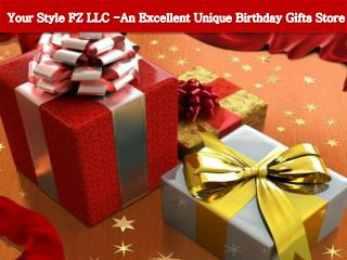 Your Style FZ LLC -An Excellent Unique Birthday Gifts Store