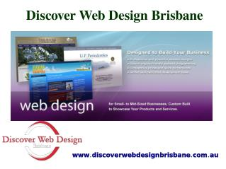 Discover Web Design Brisbane is professional web design company in Brisbane. We offer responsive website design custom w