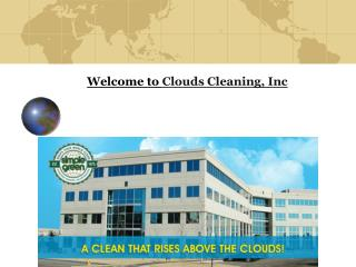 Welcome to Clouds Cleaning, Inc