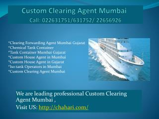 Custom Clearing Agent Mumbai, Clearing Forwarding Agent Mumbai Gujarat