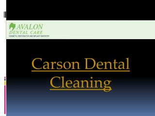 Carson Dental Cleaning