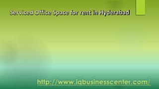 Serviced office space for rent in hyderabad