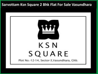 Sarvottam Ksn Square 2 Bhk Flat For Sale in Ghaziabad