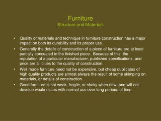 Furniture Structure and Materials