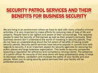 Security patrol services and their benefits for business security