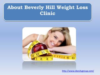 About Beverly Hill Weight Loss Clinic