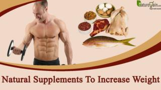 Which Are The Effective Natural Supplements To Increase Weight?