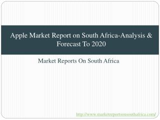 Apples Market Report on South Africa-Analysis & Forecast To 2020