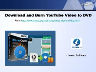 Download and Burn YouTube Video to DVD
