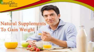 Fast And Natural Supplements To Gain Weight