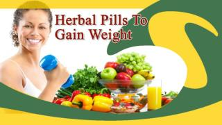 What Are The Best Herbal Pills To Gain Weight?