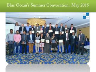 Blue Ocean's Summer Convocation, May 2015