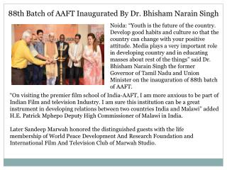 88th Batch of AAFT Inaugurated By Dr. Bhisham Narain Singh